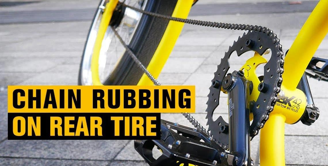 How to fix the chain rubbing on the rear tire